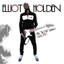 "Elliot Holden ""After The Club"" – the guitar mixtape"